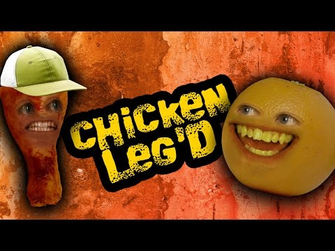 Annoying Orange - Chicken Leg'd (feat. Kevin Brueck)