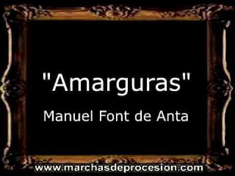 Amarguras - Manuel Font de Anta y Manuel Font Fernández de la Herranz [BM]