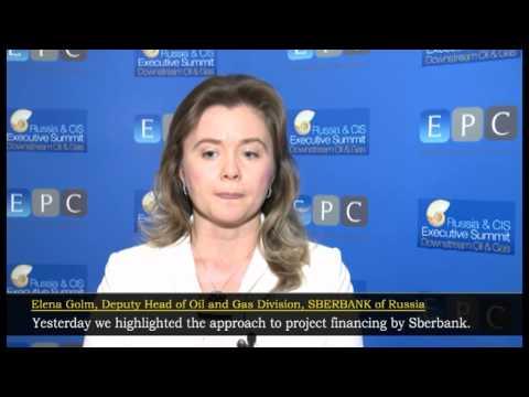 Elena Golm, Deputy Head of Oil & Gas Division, SBERBANK of Russia