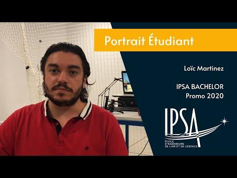 Portait Bachelor - Loïc Martinez (IPSA promo 2019)