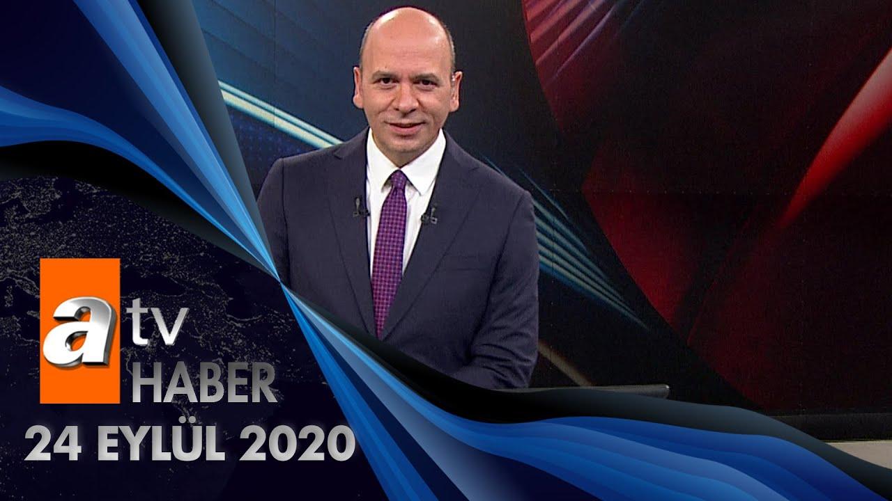 Atv Ana Haber | 24 Eylül 2020