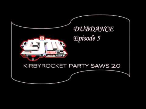 [DubHouse] KirbyRocket - Party Saws 2.0 (Extended Mix)