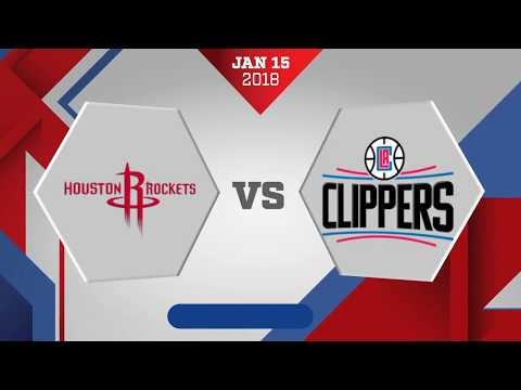 Houston Rockets vs Los Angeles Clippers: January 15, 2018