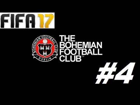 FIFA 17 CAREER MODE BOHEMIAN FC   PART #4 FEAT DERRY CITY & ST PAT'S