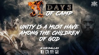 31 Days Of Camp: Unity Is A Must Have Among The Children Of God