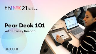 Wacom Education Series - Pear Deck 101 with Stacey Roshan