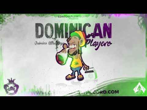Quimico UltraMega  - Dominican Playero (Prod  3Nico La Baticueva)