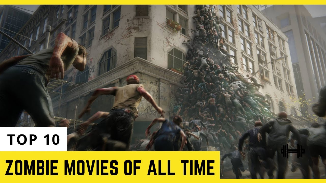 Download Top 10: Zombie Movies 🔥 of All Time ( 2021 ) | Hollywood Zombie Movies 🔥