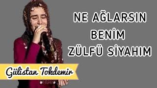 Repeat youtube video Gülistan TOKDEMİR - Ne Ağlarsın Benim Zülfü Siyahım (CANLI)