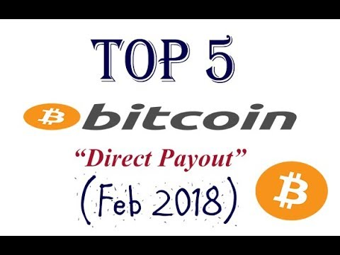 Top 5 Best Bitcoin Faucets - Direct Payout - Feb 2018