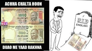 1000 500 rs note banned matam acha chalta hun dua main yaad rakhna   funny indian engineer