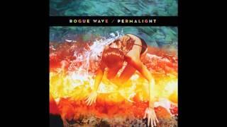 Rogue Wave - Fear Itself