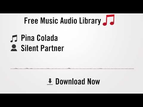 Pina Colada  Silent Partner YouTube Royaltyfree Music Download