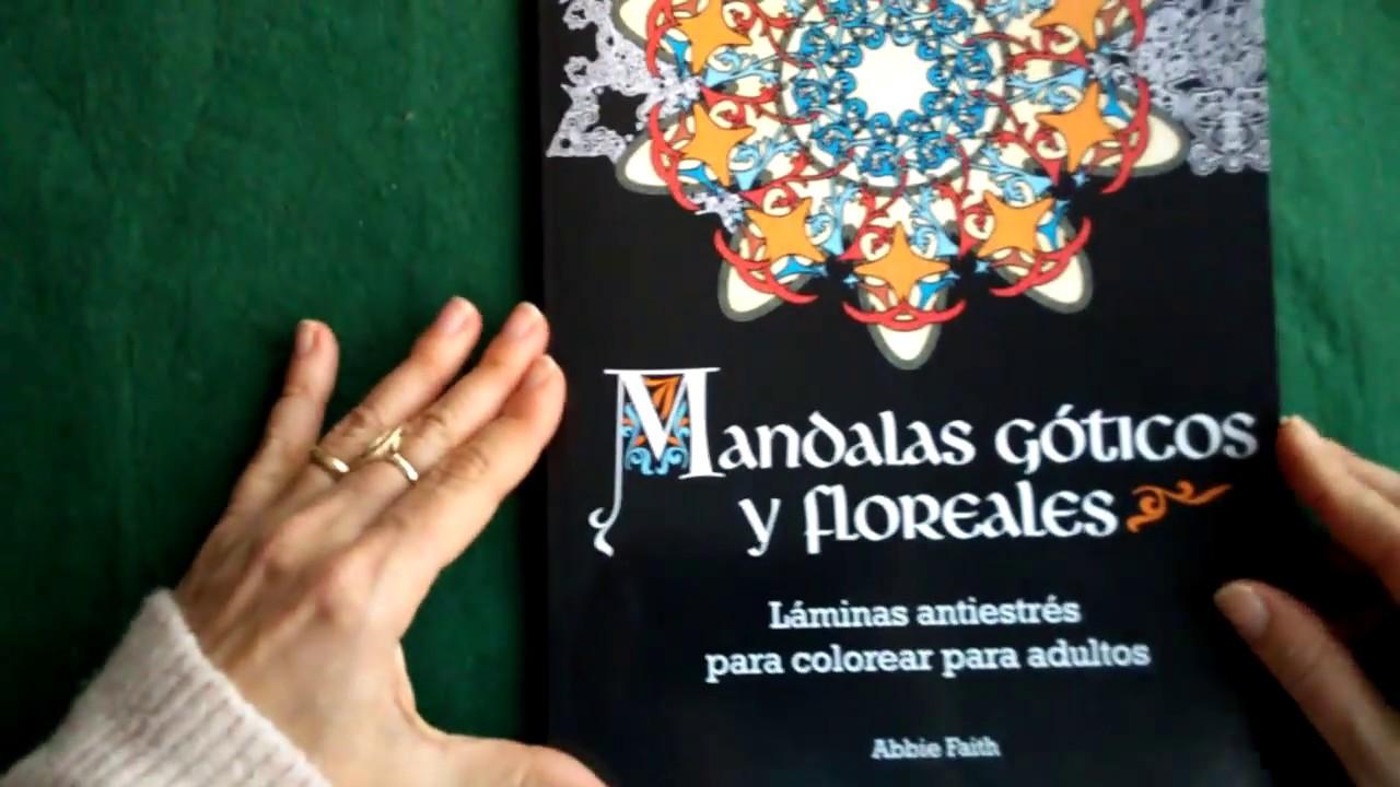 Mandalas Gótico Y Florales Libro Para Pintar
