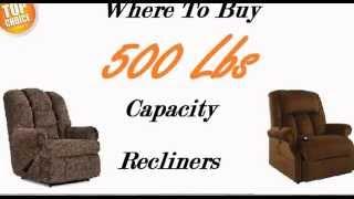 Big Man Recliners 500 Lb Weight Capacity Limit
