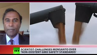 Prove GMOs have safety standards will pay $10mn - Scientist  Ayyadurai to Monsanto