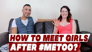 How to Meet Girls after #MeToo?   Kama Couch
