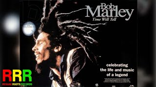 Bob Marley - Time Will Tell