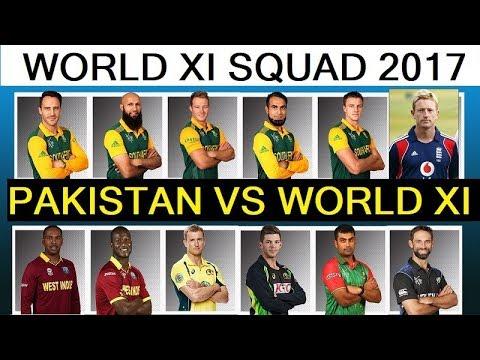 Pakistan vs World XI T20 Series In Pakistan 2017 ||  World XI Squad Against Pakistan For T20 Series