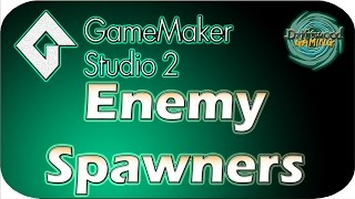GMS 2 Tutorial - Enemy Spawners - Easy Animation - GameMaker Studio 2 Tutorial