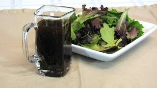 Homemade Balsamic  Vinaigrette Salad Dressing -- Lynn's Recipes