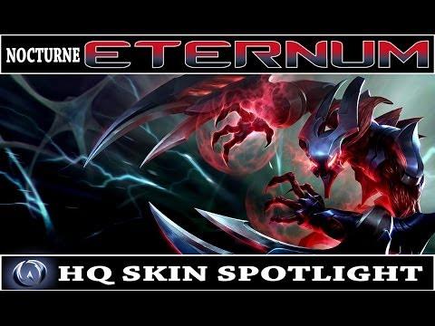 League of Legends: Eternum Nocturne (HQ Skin Spotlight) - YouTube