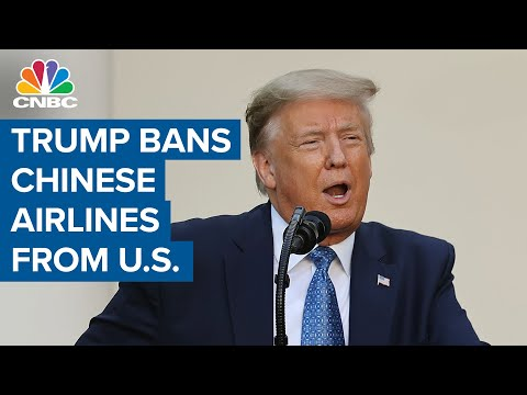 President Donald Trump bans Chinese air carriers from flying to the U.S. effective June 16
