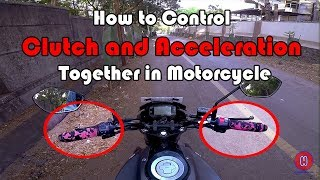 How to Control Clutch and Acceleration Together in Motorcycle With English CC