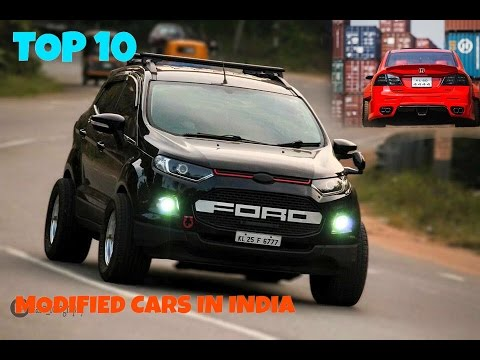 TOP 10 MODIFIED CARS IN INDIA | BEST CARS