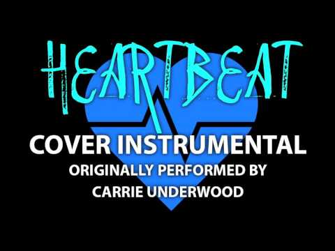 Heartbeat (Cover Instrumental) [In the Style of Carrie Underwood]