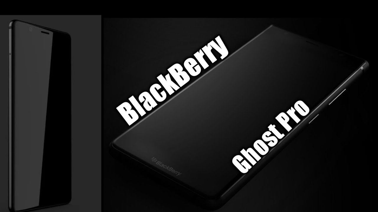 BlackBerry Ghost Pro Real First Look YouTube