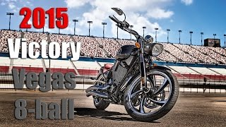 2015 Victory Vegas 8-ball | First Ride/Impressions