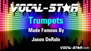 Jason DeRulo - Trumpets (Karaoke Version) with Lyrics HD Vocal-Star Karaoke