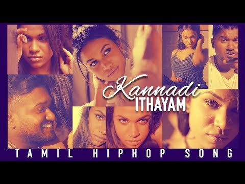 Kannadi Ithayam | Tamil Hip-Hop Song | Valentine's Day Special | Tamil Rap Songs
