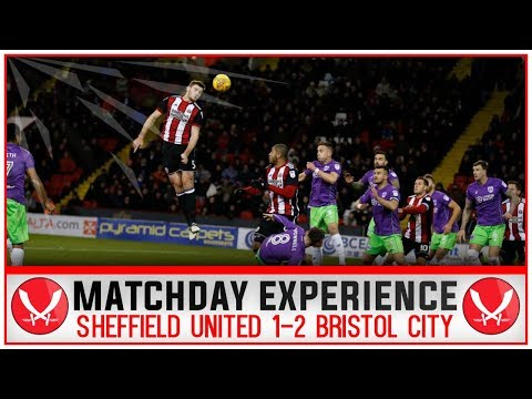 SO VERY LUCKY | MATCHDAY EXPERIENCE | SHEFFIELD UNITED 1-2 BRISTOL CITY