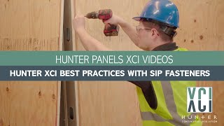 Hunter Xci Best Practices with SIP Fasteners