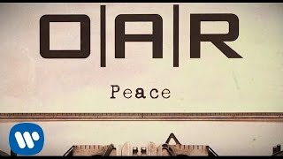 O.A.R. - Peace (Official Lyric Video)