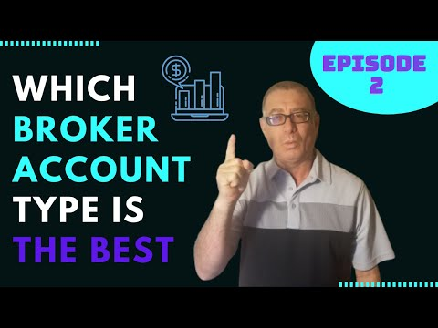 Which Broker Account Types to Choose? Lesson 2