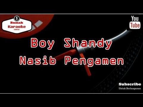 Karaoke Boy Shandy - Nasib Pengamen