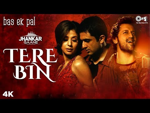 tere-bin-(jhankar)---bas-ek-pal- -atif-aslam- -juhi,-urmila,-jimmy,-sanjay