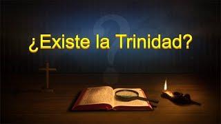 Dios te habla | ¿Existe la Trinidad?