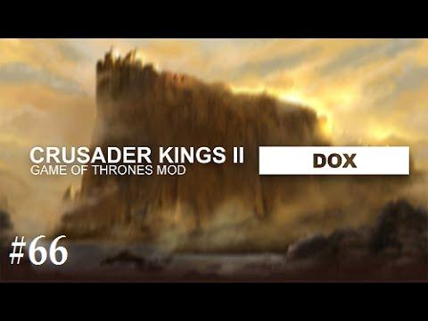 Crusader Kings 2: Game of thrones mod- Dox #66