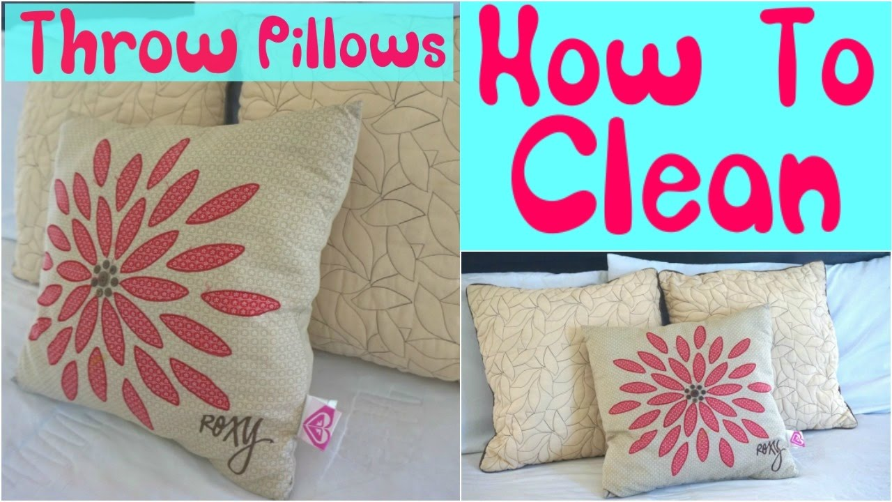 How To Clean Throw Pillows Cleaning Throw Pillows