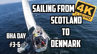 Sail Life - Sailing from Scotland to Denmark part 1 of 2, BHA #3