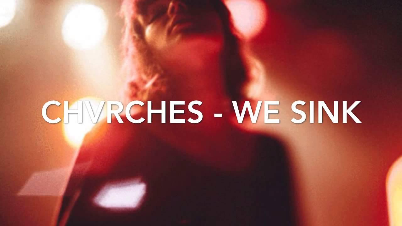 chvrches-we-sink-princessglowingstar