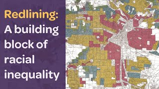 Redlining: A Building Block of Racial Inequality Past and Present