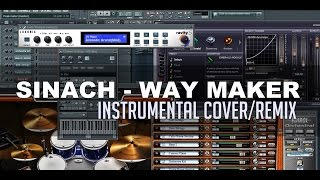 Sinach - Way Maker (Instrumental Cover/Remix) - FL Studio 11
