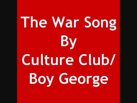 The War Song By Culture Club/Boy George With Lyrics