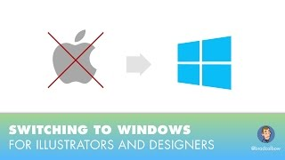 Tips for Switching to Windows for Illustrators and Designers