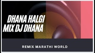 Halgi Mix || Dj Dhana || NS DJS official
